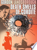 Death Smells Of Cordite : in the bank, all garnered from his...