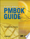 A User s Manual to the PMBOK Guide