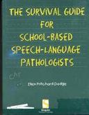 Survival Guide For School Based Speech Language Pathologists