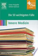Die 50 wichtigsten F  lle Innere Medizin