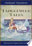 Tanglewood Tales  Greek Mythology for Kids  Illustrated by Virginia Frances Sterrett