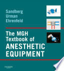 The MGH Textbook of Anesthetic Equipment E Book