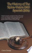 The History Of The Reina Valera 1960 Spanish Bible