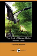download ebook the book of nature myths (illustrated edition) (dodo press) pdf epub