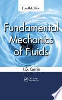 Fundamental Mechanics of Fluids  Fourth Edition