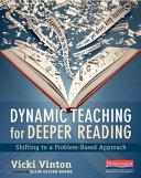 Dynamic Teaching for Deeper Reading
