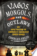 Vagos  Mongols  and Outlaws