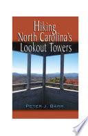 Hiking North Carolina amp amp   39 s Lookout Towers