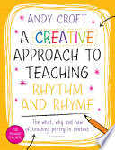 A Creative Approach to Teaching Rhythm and Rhyme