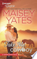 Take Me, Cowboy : more? only from usa today bestselling...