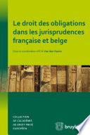 Le Droit Des Obligations Dans Les Jurisprudences Fran Aise Et Belge