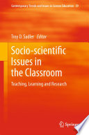 Socio scientific Issues in the Classroom