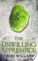 The Unwilling Apprentice  The Unwilling  2  Book PDF