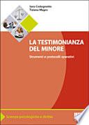 La testimonianza del minore  Strumenti e protocolli operativi