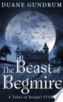 The Beast of Begmire