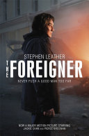 The Foreigner: the bestselling thriller now starring Jackie Chan Chinaman Perfect For Fans