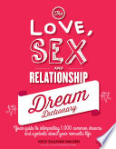 The Love  Sex  and Relationship Dream Dictionary