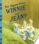 Has Anyone Seen Winnie and Jean