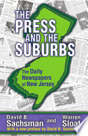 The Press And The Suburbs