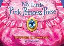 My Little Pink Princess Purse