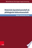 Historische Sprachwissenschaft als philologische Kulturwissenschaft