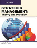 STRATEGIC MANAGEMENT  Theory and Practice  Fifth Edition  Paperback 4C