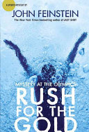 Rush For The Gold : at the 2012 olympic games, while one...