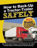 How to Back Up a Tractor Trailer Safely