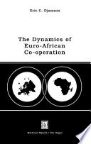 Dynamics Of Euro African Co Operation