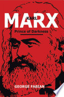 Karl Marx Prince of Darkness