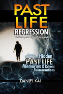 Past Life Regression To Help Better Understand The Purpose