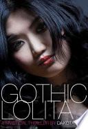 Ebook Gothic Lolita Epub Dakota Lane Apps Read Mobile