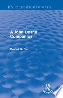 A John Donne Companion  Routledge Revivals