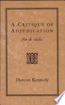A Critique of Adjudication  fin de Si  cle