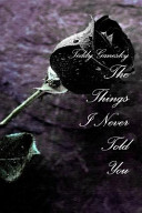 The Things I Never Told You