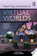 Teaching Literature in Virtual Worlds