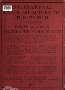 International Cable Directory of the World  in Conjunction with Western Union Telegraphic Code System