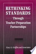 Rethinking Standards through Teacher Preparation Partnerships