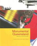 Monumental Queensland