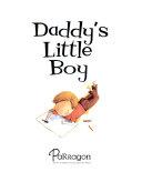 Daddy's Little Boy