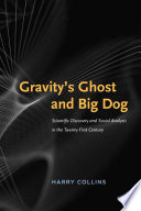 Gravity s Ghost and Big Dog