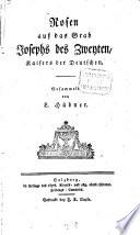 Rosen auf das Grab Josephs des Zweyten, Kaisers der Deutschen
