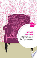 The Trainings of the Psychoanalyst