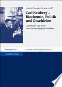 Carl Neuberg--Biochemie, Politik und Geschichte