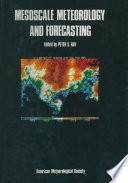 Mesoscale Meteorology And Forecasting book