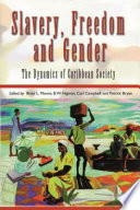 Slavery  Freedom and Gender