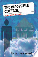 The Impossible Cottage