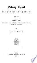 Ludwig Uhland als dichter und patriot