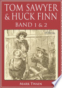 Tom Sawyer   Huck Finn  Beide B  nde   Illustriert