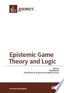 Epistemic Game Theory And Logic